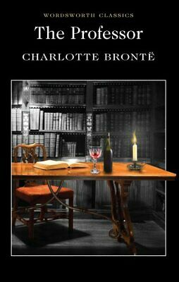 The Professor by Charlotte Bronte 9781853262081 | Brand New | Free UK Shipping