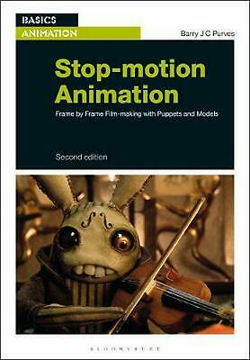 Stop-motion Animation: Frame by Frame Film-making with Puppets and Models by Bar