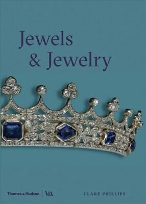 Jewels & Jewellery by Clare Phillips 9780500480342 | Brand New