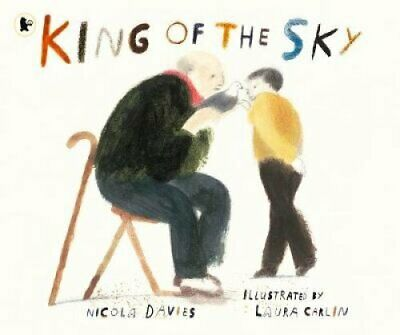 King of the Sky by Nicola Davies 9781406379198 | Brand New | Free UK Shipping