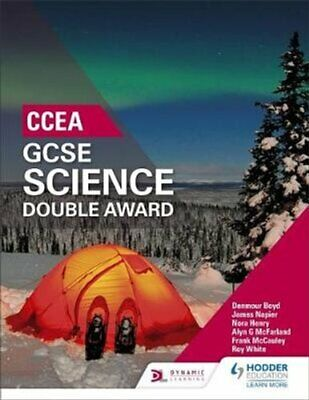 CCEA GCSE Double Award Science by Denmour Boyd 9781471892189 | Brand New