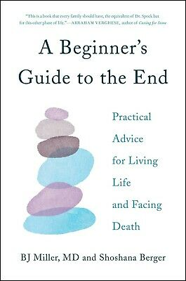 A Beginner's Guide to the End: Practical Advice for Living Life... (EP.UB)