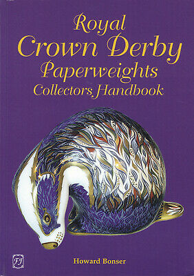 Royal Crown Derby Paperweight Collectors Handbook by Howard Bonser