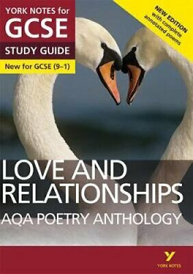 AQA Poetry Anthology - Love and Relationships: York Notes for G... 9781292230306