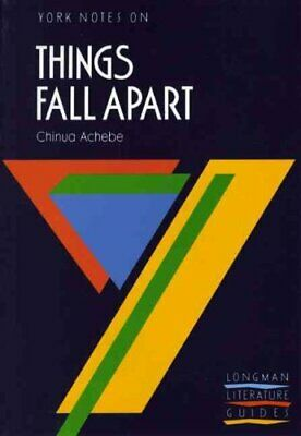 Things Fall Apart: York Notes for GCSE by Chinua Achebe 9780582023123