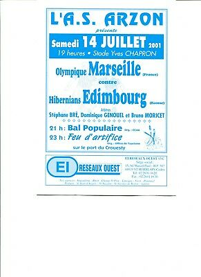 Olympique Marseille v Hibernian Pre-Season Friendly Match 14th July 2001