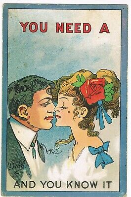 "ANTIQUE ARTIST SIGNED / ROMANCE Postcard   ""YOU NEED A KISS AND YOU KNOW IT"""