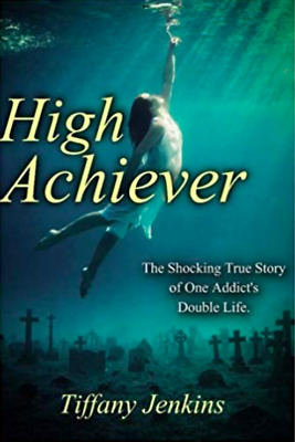 High Achiever by Tiffany Jenkins (2017, P-D-F)