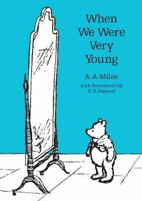 When We Were Very Young by A. A. Milne 9781405281300   Brand New