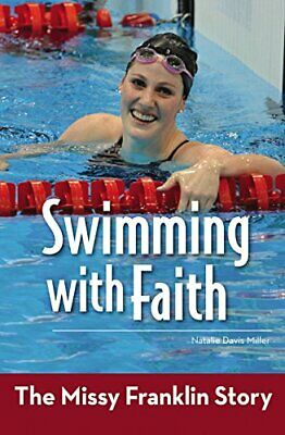 Swimming with Faith: The Missy Franklin Story (ZonderKidz Biography)-Natalie