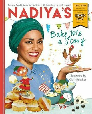 (Very Good)-Nadiya's Bake Me a Story: World Book Day 2018 (Paperback)-Hussain, N