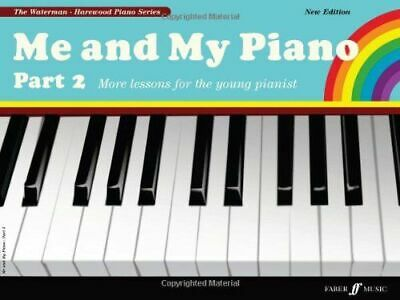 Me And My Piano Part 2 Waterman Fanny Paperback / Softback NEW