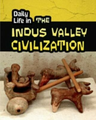 Daily Life In The Indus Valley Civilization Williams Brian Paperback / Soft NEW