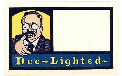 Political -PRESIDENT THEODORE ROOSEVELT-DEE-LIGHTED- Patriotic Postcard Comic