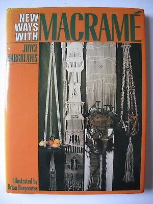 NEW WAYS WITH MACRAMÉ Written by JOYCE HARGREAVES