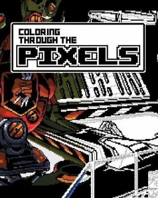 Coloring Through the Pixels by Les Van Pelt 9781388719050 | Brand New