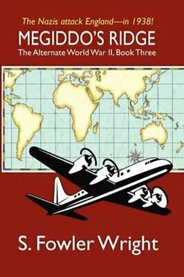 Megiddo's Ridge The Alternate World War II, Book Three 9781434403483 | Brand New