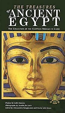 Treasures of Ancient Egypt : The Collection of the Egyptian Museum in -ExLibrary