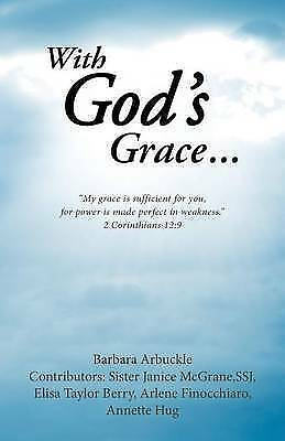 With God's Grace... by Barbara Arbuckle (Paperback / softback, 2016)