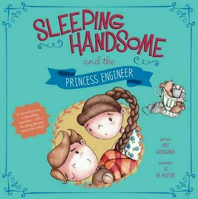 Sleeping Handsome and the Princess Engineer by Kay Woodward Paperback Book Free