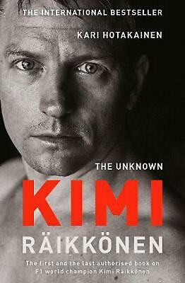 Unknown Kimi Raikkonen by Kari Hotakainen Paperback Book Free Shipping!