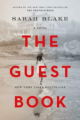 The Guest Book: A Novel by Sarah Blake Hardcover