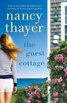 The Guest Cottage: A Novel, Thayer, Nancy, Good Condition, Book