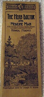 """Indiana Herbs """"The  Herb Doctor and Medicine Man) (1922)- Botanical Medicines"""