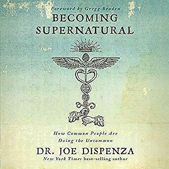 Becoming Supernatural: How Common People Are Doing the Uncom- Audiobook - NO CD