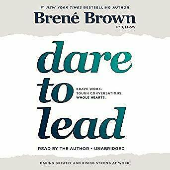 Dare to Lead: Brave Work. Tough Conversations. Whole Hearts.- Audiobook - NO CD