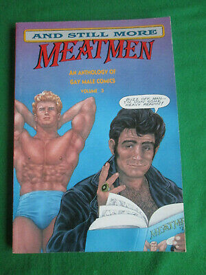 And Still More Meatmen - Vol 3 - An Anthology Of Gay Male Comics 1990 Leyland