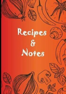 Recipes & Notes Blank Recipe Journal Book to Write for Women Wi... 978172876