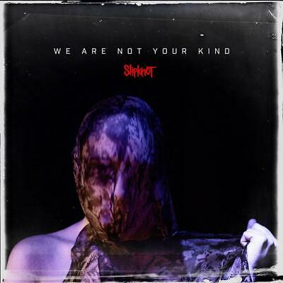 SLIPKNOT WE ARE NOT YOUR KIND CD New Release AUGUST 9th 2019 - PRE-ORDER