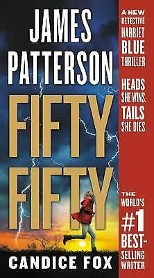 Fifty Fifty (Harriet Blue) by Patterson, James, Fox, Candice