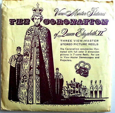 3x VIEW MASTER REEL / THE CORONATION of QUEEN ELIZABETH II / SCHEIBE 405 406 407