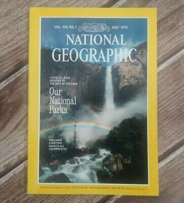 National Geographic Magazine Back Issue July 1979 Our National Parks