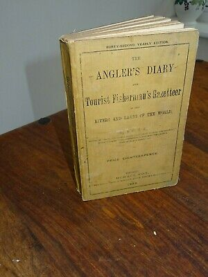 1908 The Anglers Diary & Tourist Fishermans Gazetteer Rivers & Lakes Of World ^