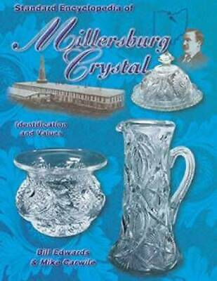 Millersburg Antique Crystal Glass Collectors Guide - Pattern ID Hobstar Etc