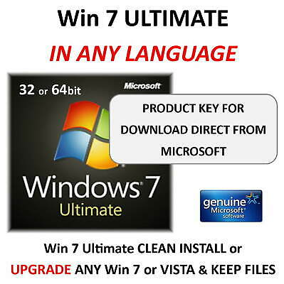 Win 7 ULTIMATE 32 or 64bit - Download from Microsoft - Choose Language