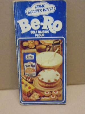 Be-Ro HOME RECIPES - SELF RAISING/ PLAIN FLOUR - 35TH EDITION  DIFFERENT COVER