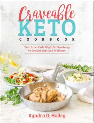 Craveable Keto Cook Book by Kyndra D Holley (PDF)