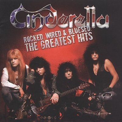 Rocked, Wired & Bluesed: The Greatest Hits by Cinderella (CD, Jan-2005, Mercury)