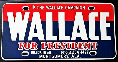 George …WALLACE FOR PRESIDENT License Plate 1968 The Wallace Campaign