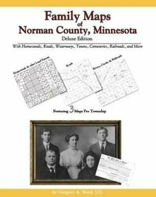 Family Maps of Norman County, Minnesota, Deluxe Edition : With Homesteads,...