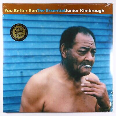 Junior Kimbrough - You Better Run: The Essential LP - Fat Possum SEALED