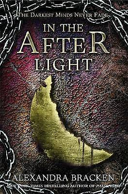 In the Afterlight: Book 3 by Alexandra Bracken (Paperback, 2016)