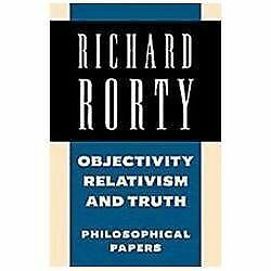 Objectivity, Relativism, and Truth: Philosophical Papers (Philosophical Papers,