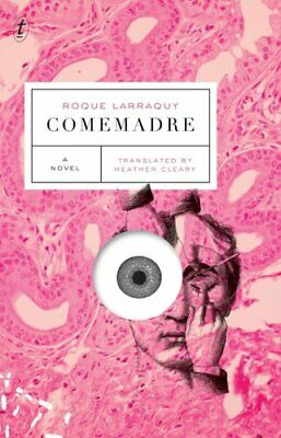 Comemadre by Roque Larraquy 9781911231288   Brand New   Free UK Shipping