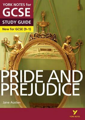 Pride and Prejudice: York Notes for GCSE (9-1) by Paul Pascoe 9781447982227