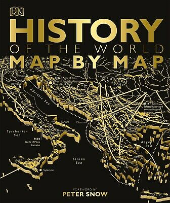 History of the World Map by Map Historical Atlas by Peter Snow 2018 360 pages